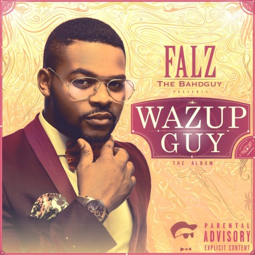 Falz-Wazup-Guy-Cover-ART-1024x1024