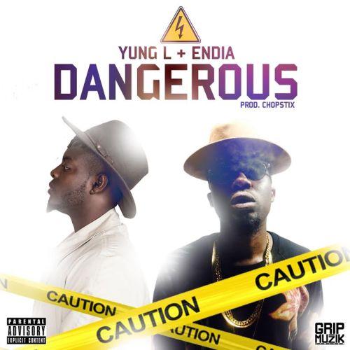 Yung-L-Endia-Dangerous