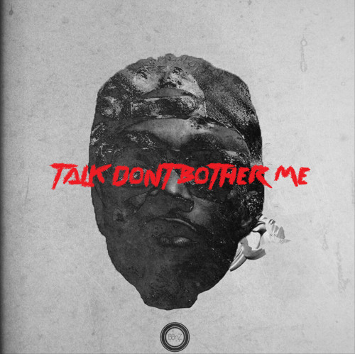 E.L-Talk-Dont-Bother-Me-Art