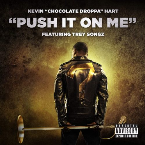 kevin-hart-push-it-on-me-680x680