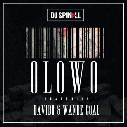 dj_spinall_ft_davido___wande_coal_-_olowo_artwork-1024x1024