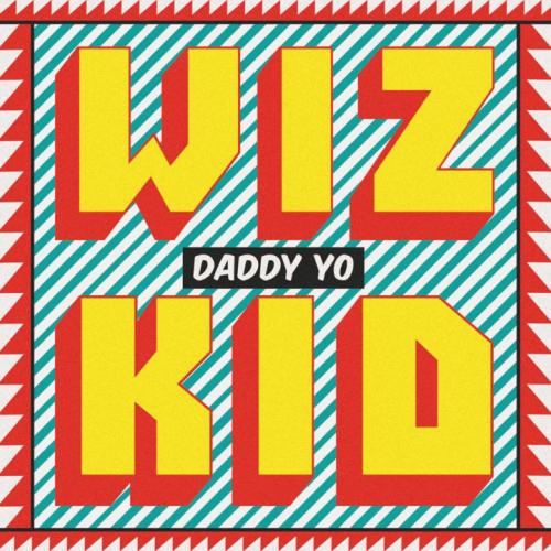 wizkid-daddy-yo-720x720