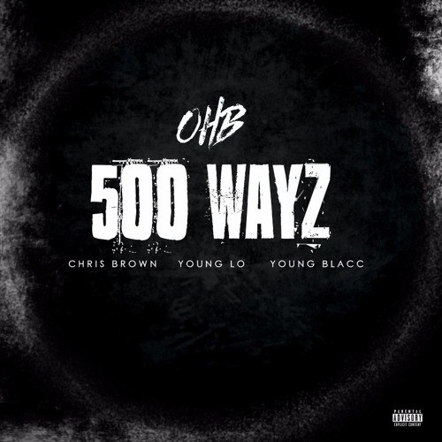 chris-brown-ft-young-lo-young-blacc-500-wayz