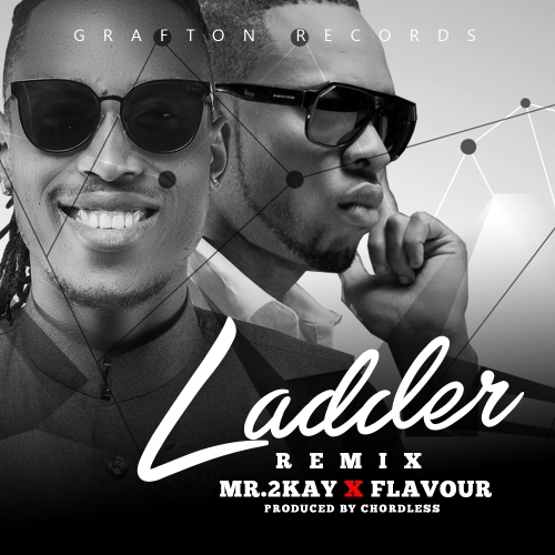 mr-2kay-ladder-remix-ft-flavour-art