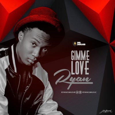 music-ryan-gimme-love-ft-ceeza-milli